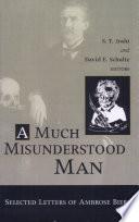 A Much Misunderstood Man Book
