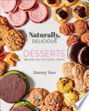Naturally  Delicious Desserts