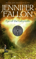Eye of the Labyrinth: Second Sons Trilogy
