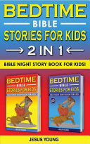 BEDTIME BIBLE STORIES for KIDS   2 in 1 Book PDF