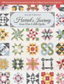 Harriet   s Journey from Elm Creek Quilts