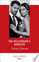 The Billionaire s Bargain  Mills   Boon Desire   Blackout Billionaires  Book 1