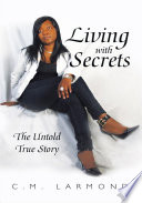 Living with Secrets