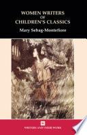 Women Writers Of Children S Classics