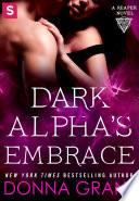 Dark Alpha s Embrace