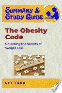 Summary Study Guide The Obesity Code