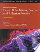 Guidebook to the Extracellular Matrix  Anchor  and Adhesion Proteins Book