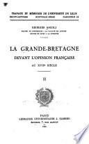 La Grande-Bretagne devant l'opinion française au XVIIe siècle