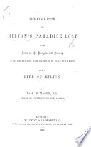 The First Second Book Of Milton S Paradise Lost With Notes On The Analysis And Parsing Rules For Analysis With Examples Of Their Application And A Life Of Milton By C P Mason