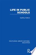 Life in Public Schools