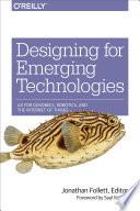 Designing for Emerging Technologies