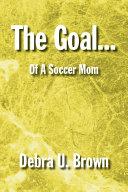 The Goal... Pdf/ePub eBook