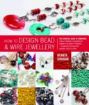 How to Design Bead and Wire Jewellery