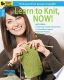 Learn to Knit, Now!