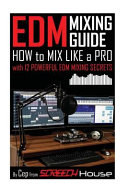 Edm Mixing Guide