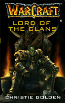 Warcraft: Lord of the Clans ebook