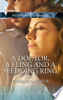 A Doctor, A Fling and A Wedding Ring