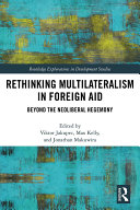 Pdf Rethinking Multilateralism in Foreign Aid Telecharger