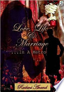 Love Life and Marriage   In a Metro
