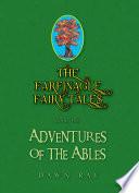 THE FARFINAGLE FAIRY TALES