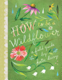 Pdf How to Be a Wildflower Telecharger