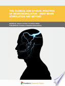 The Clinical and Ethical Practice of Neuromodulation     Deep Brain Stimulation and Beyond
