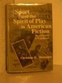 Sport and the play spirit in American fiction
