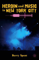 Heroin and Music in New York City [Pdf/ePub] eBook