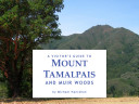 A Visitor s Guide to Mount Tamalpais and Muir Woods