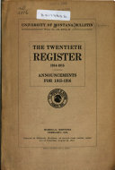 The Register Of The University Of Montana Missoula Montana  Book PDF