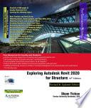 Exploring Autodesk Revit 2020 For Structure 10th Edition