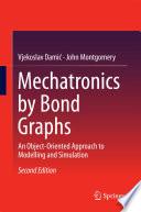 Mechatronics by Bond Graphs