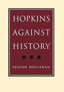 Hopkins Against History