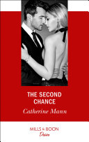 The Second Chance (Mills & Boon Desire) (Alaskan Oil Barons, Book 5)