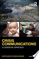 Crisis Communications  : A Casebook Approach