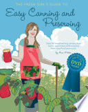 The Fresh Girl s Guide to Easy Canning and Preserving Book