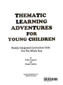Thematic Learning Adventures for Young Children Book