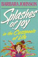 Splashes of Joy in the Cesspools of Life Pdf/ePub eBook