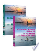 Climate Change Impacts On Fisheries And Aquaculture Book PDF
