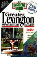 The Insiders  Guide to Greater Lexington and the Kentucky Bluegrass