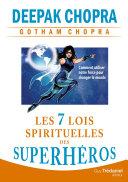 Les 7 lois spirituelles des superhéros
