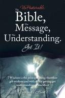 Unpastorable  the Bible  the Message  the Understanding  Get It  Book