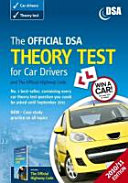 The Official DSA Theory Test for Car Drivers and the Official Highway Code