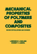 Mechanical Properties of Polymers and Composites  Second Edition