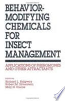 Behavior-Modifying Chemicals for Insect Management