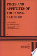 Times and Appetites of Toulouse Lautrec Book PDF