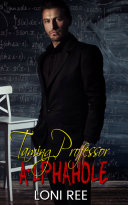 Taming Professor A lphahole