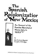 The Spanish Recolonization of New Mexico Book