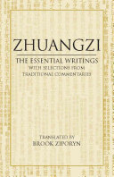 Zhuangzi  The Essential Writings with Selections from Traditional Commentaries