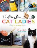 Crafting for Cat Ladies Book PDF